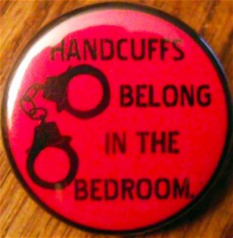 handcuffs belong   bedroom pinback button badge