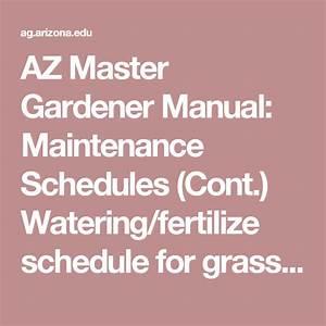 Az Master Gardener Manual  Maintenance Schedules  Cont