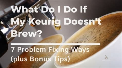 Unplug the machine for several minutes the ability to brew coffee, tea, and hot cocoa is especially helpful in satisfying everyone in need of a hot beverage. What Do I Do If My Keurig Won't Brew? 7 Ways to fix it!