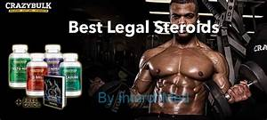 10 Best Legal Steroids  2020 Updated