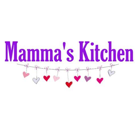Mammas Kitchen - YouTube