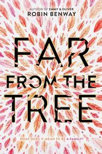 Far from the Tree by Robin Benway (ePUB, PDF, Downloads ...