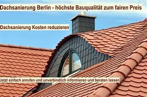 Dachstuhl Sanieren Kosten : dachsanierung berlin dach sanieren haus sanierung ~ Lizthompson.info Haus und Dekorationen