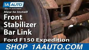 How To Install Replace Front Stabilizer Bar Link Ford F150