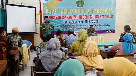 Jadwal dan lokasi seleksi kompetensi dasar (skd) pengadaan cpns kementerian agama tahun anggaran 2019/2020 untuk 5 provinsi awal dapat anda download melalui. Rapat Kerja MTsN 42 Jakarta
