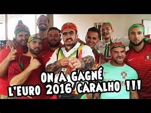 Chanson De L Euro 2016 Youtube : ro et cut on a gagn l 39 euro 2016 caralho youtube ~ Medecine-chirurgie-esthetiques.com Avis de Voitures