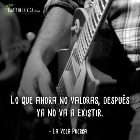 80 Frases de La Vela Puerca Cabeza de cartel del rock