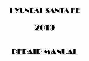 2019 Hyundai Santa Fe Repair Manual