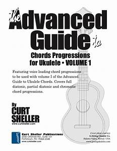 Learning Ukulele With Curt  U2022 The Advanced Guide To Chord