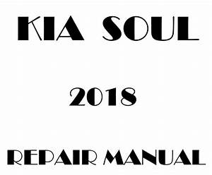 2018 Kia Soul Repair Manual