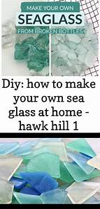Diy, How, To, Make, Your, Own, Sea, Glass, At, Home
