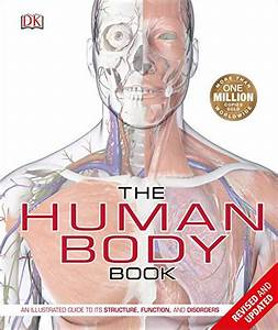 Gratis The Human Body Book  An Illustrated Guide To Its
