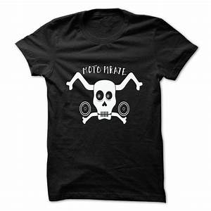 Motor Pirate T ... Pirate Shirt Quotes