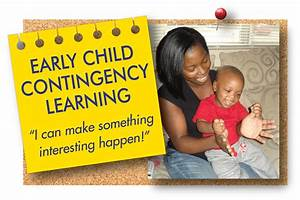Early Child Contingency Learning Practice Guide