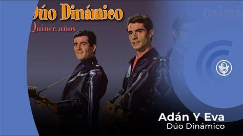 Dúo Dinámico Adán Y Eva (con letra lyrics video) YouTube