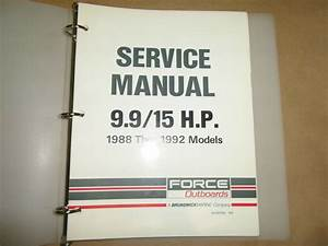 1988 1989 1990 1991 1992 Force Outboards 9 9  15 Hp Service