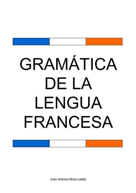 Libro de Gramatica Francesa.pdf | French language basics ...