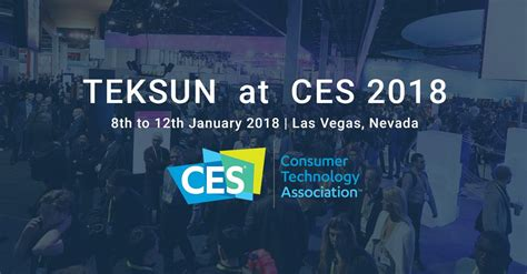 Meet Teksun Experts at (Consumer Electronics Show) CES ...
