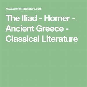 The Iliad - Homer - Ancient Greece
