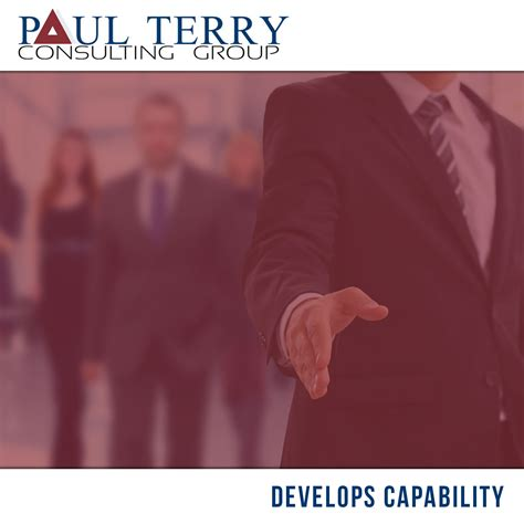 Develops Capability | Paul Terry Consulting Group
