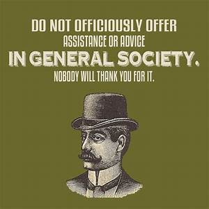 A Guide To Gentlemanly Behavior  Part Ii