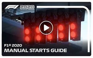 F1 2020 - Manual Starts Guide