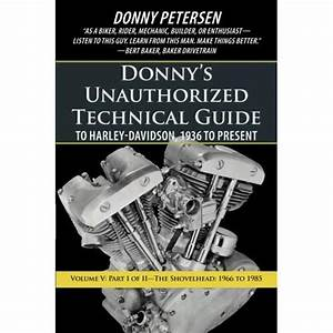 Donny U0026 39 S Unauthorized Technical Guide To Harley Davidson