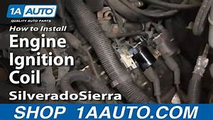 How To Replace Ignition Coil 99-04 Gmc Sierra 2500