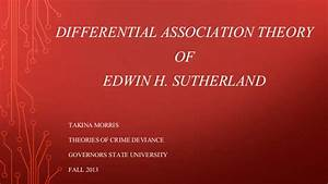 Social Learning Theory Akers Differential Association Theory Takina Morris