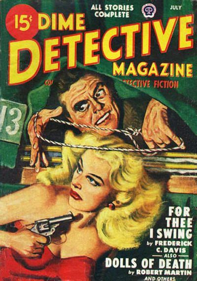 The latest format to come out of tarantino's cult classic is a lot more tame than we're used to, and has proven to be incredibly versatile. Dime Detective Magazine, July 1948; cover art by Albert Drake. (via Catalog)   Pulp fiction ...