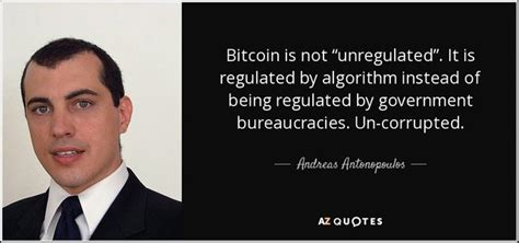 Unlike other digital currency systems or credit payments. Bitcoin quotes by Andreas Antonopoulos — Steemit