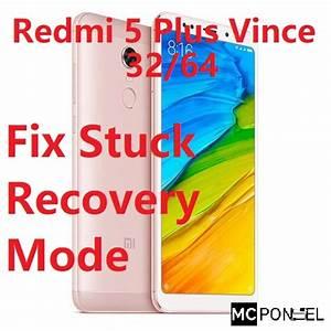 Redmi 5 Plus Vince Meg7 Fix Stuck Recovery Mode