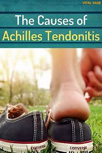 The Causes Of Achilles Tendonitis