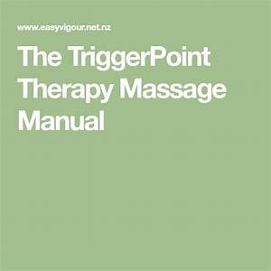 The Triggerpoint Therapy Massage Manual