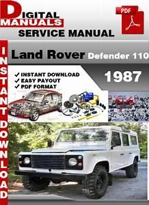 Land Rover Defender 110 1987 Factory Service Repair Manual