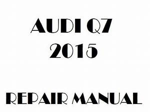 2015 Audi Q7 Repair Manual
