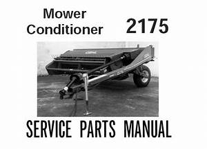 Download Complete Parts Manual For Gehl 2175 Mower