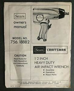 Craftsman 756 1882 1  2 Inch Heavy Air Impact Wrench Owners