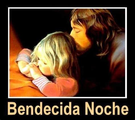 Pin by Norma Torres on Buenas Noches Spanish quotes