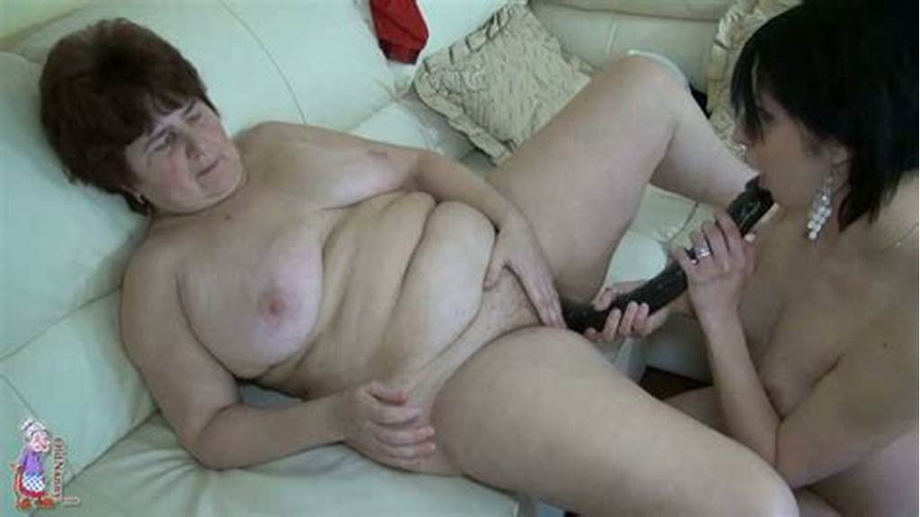 #Young #Brunette #Lesbie #Fucks #Old #Bbw #Granny #With #Huge #Dildo