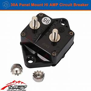 30a Amp Circuit Breaker Panel Mount Manual Reset Ip67 W