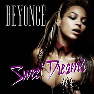 Sweet Dreams (Remixes) - Beyonce mp3 buy, full tracklist