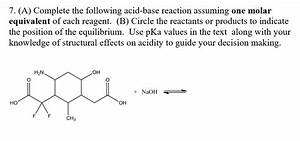 Solved  7   A  Complete The Following Acid