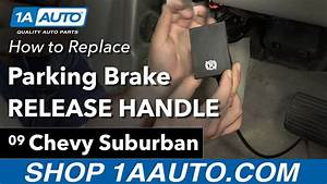 How To Replace Parking Brake Release Handle 07