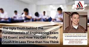 The Ugly Truth Behind The Fundamentals Of Engineering Exam