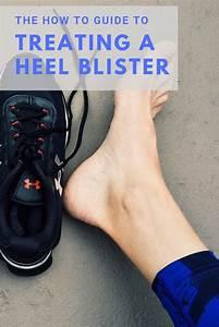 How To Treat A Deep Heel Blister