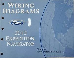 2010 Ford Expedition Lincoln Navigator Electrical Wiring