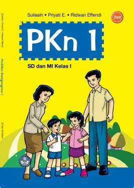 We will receive your orders through our. Download Buku PKn Kelas 1 SD/MI pdf | Download Ebook ...