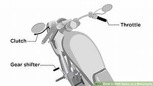 How to Shift Gears on a Motorcycle10 Steps (with Pictures)