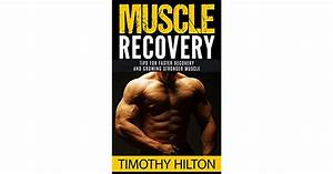 Muscle Recovery  Tips For Faster Muscle Recovery  Growing Stronger Muscle And Overcoming Muscle